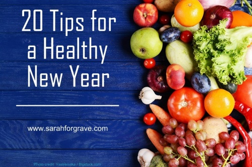20 Tips for a Healthy New Year